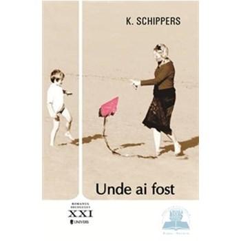 Unde ai fost - K. Schippers