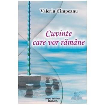 Cuvinte care vor ramane - Valeriu Cimpeanu