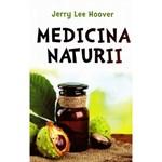 Medicina naturii - Jerry Lee Hoover