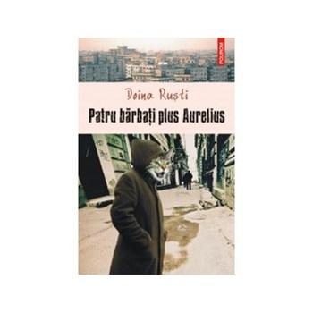 Patru barbati plus Aurelius (ebook)