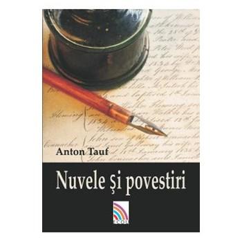 Nuvele si povestiri - Anton Tauf, editura Ecou Transilvan