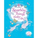 Sparkly Things to Make and Do