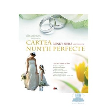Cartea nuntii perfecte - Mindy Weiss