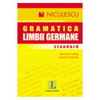 Gramatica limbii germane standard - Gerhard Helbig ,Joachim Buscha
