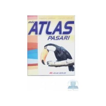Mic atlas - Pasari - Dumitru Murariu Aurora Mihail 973-684-741-1