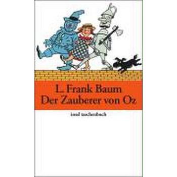Der Zauberer von Oz (Insel-Taschenbücher, nr. 3433)