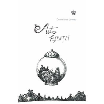 Arta esentei - Dominique Loreau