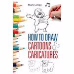 How To Draw Cartoons and Caricatures, Paperback