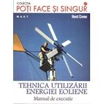 Tehnica utilizarii energiei eoliene - Horst Crome 978-973-1822-71-6