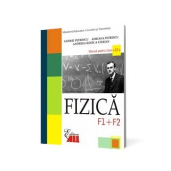 Fizică F1+F2. Manual pentru clasa a XII-a