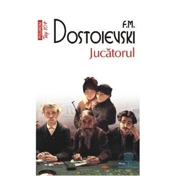 Jucatorul - F.M. Dostoievski 369370