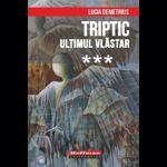 Triptic. Ultimul vlăstar Vol. 3