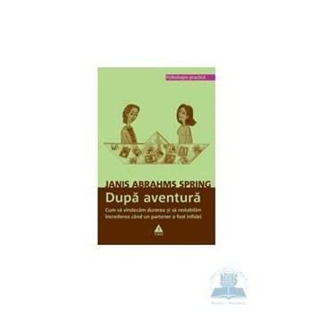 Dupa aventura - Janis Abrahams Spring