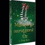 Mărețul și Necruțătorul Oz