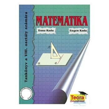 Matematica - Clasa 8 - Manual. Lb. maghiara - Dana Radu, Eugen Radu