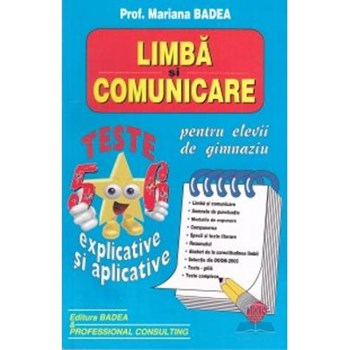 Limba si comunicare. Teste clasa 5-6 explicate si aplicative - Mariana Badea