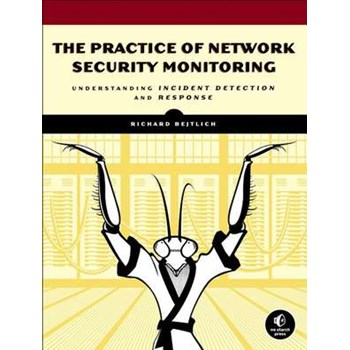 The Practice Of Network Security Monitoring