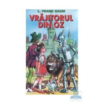 Vrajitorul din Oz - L. Frank Baum 324215