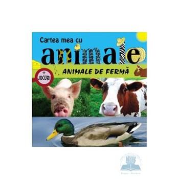 Animale de ferma - Cartea mea cu animale + jocuri