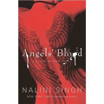 Angels' Blood (The Guild Hunter Series)