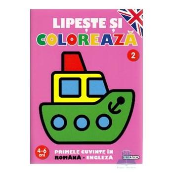 Lipeste si coloreaza 2 4-6 ani primele cuvinte in romana-engleza