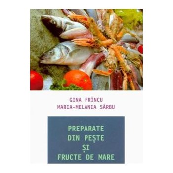 Preparate din peşte şi fructe de mare