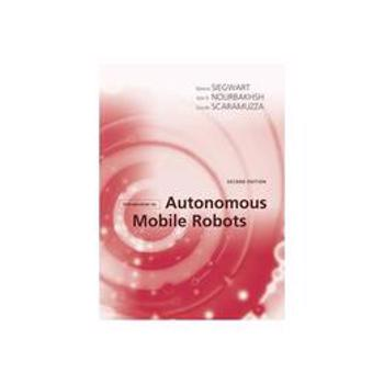 Introduction to Autonomous Mobile Robots, editura Mit University Press Group Ltd