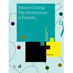 Pattern Cutting: The Architecture of Fashion (Fairchild Books)