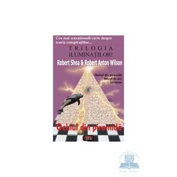 Ochiul din piramida - Robert Shea, Robert Anton Wilson