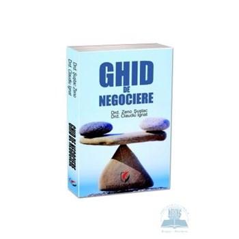 Ghid de negociere - Zeno Sustac Claudiu Ignat 978-973-749-995-0