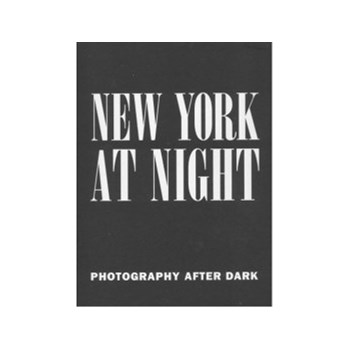 New York at Night: Photography after Dark