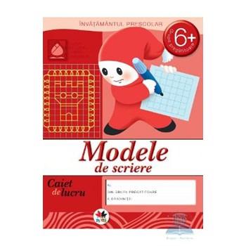6 Ani+ - Modele de scriere - Caiet de lucru 978-606-600-438-1