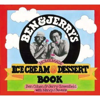 Ben & Jerry's Homemade Ice Cream & Dessert Book, Paperback