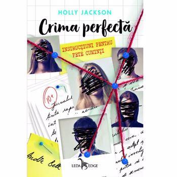 Crima perfectă. Instrucțiuni pentru fete cuminți (vol.1)