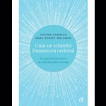 Cum ne schimba Dumnezeu creierul - Descoperirile inovatoare ale unui prestigios neurolog. Editia a II-a