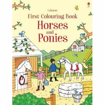 First Colouring Book Horses and Ponies, Paperback