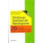 Dictionar esential de neologisme - Alexandra Cretulescu, Matei Cretulescu