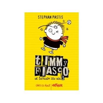 Timmy Fiasco 3. Ne intalnim din nou