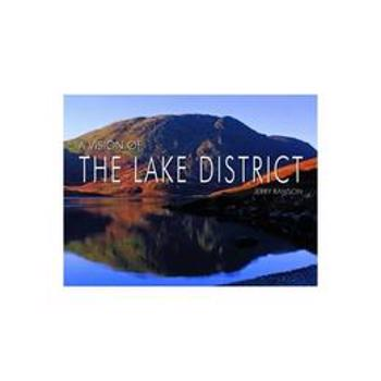 Vision of the Lake District, editura Halsgrove