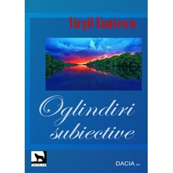 Oglindiri subiective - Virgil Enatescu 978-606-604-031-0