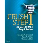 Crush Step 1: The Ultimate USMLE Step 1 Review (Crush)