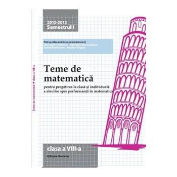 2012-2013 Teme de matematica cls 8 sem. 1 - Petrus Alexandrescu