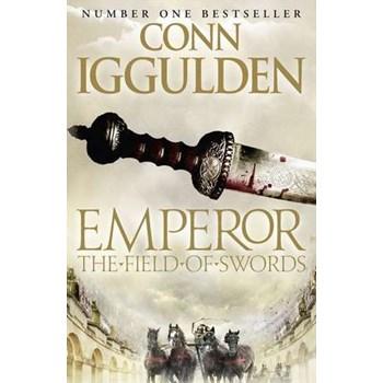 The Field of Swords (Emperor Series)