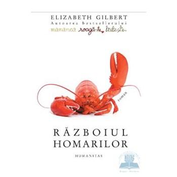 Razboiul homarilor - Elizabeth Gilbert 375170