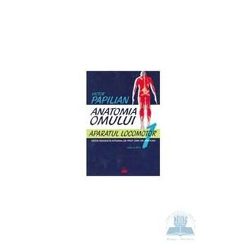 Anatomia omului 1 ed. 12 aparatul locomotor - Victor Papilian 973-571-690-9