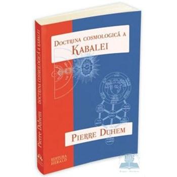 Doctrina cosmologica a Kabalei - Pierre Duhem 978-973-111-238-1