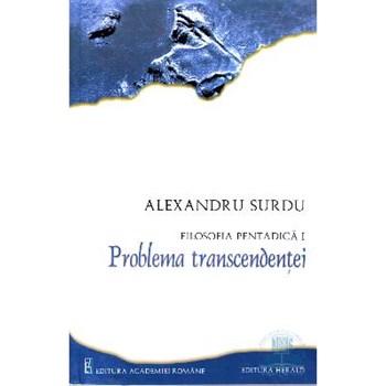 Filosofia pentadica - Problema transcendentei