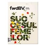 Revista FwdBV - Martie 2017