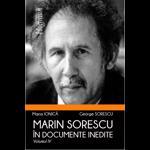Marin Sorescu in documente inedite - Volumul 4