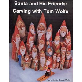 Santa & His Friends: Carving with Tom Wolfe